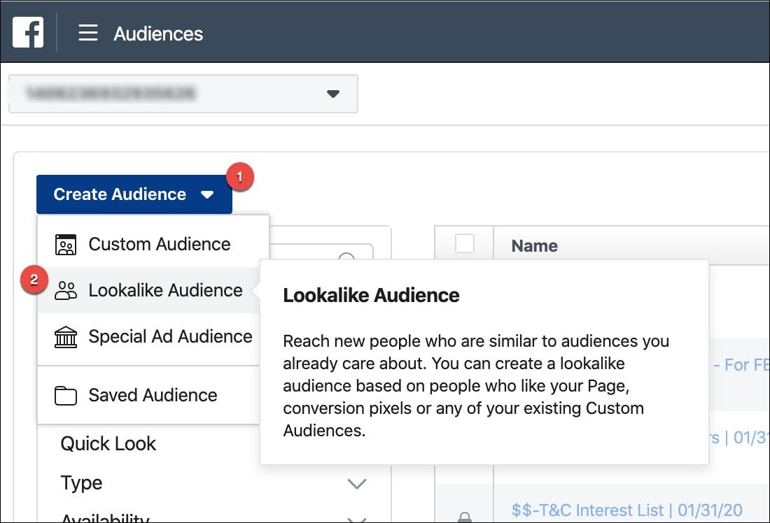 """To create a Lookalike Audience, go to """"Audiences"""" in Business Manager. Then select """"Create Audience"""" and """"Lookalike Audience."""""""