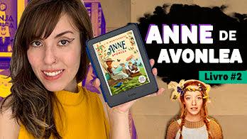 Resenha: Anne de Avonlea, o segundo livro da série Anne