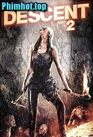 Hang Quỷ (Phần 2) - The Descent: Part 2 (2009)