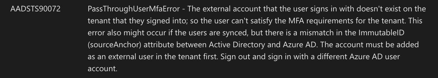 Refer to Microsoft Doc > Azure AD Authentication and authorization error codes, AADSTS90072 error is PassThroughUserMfaError
