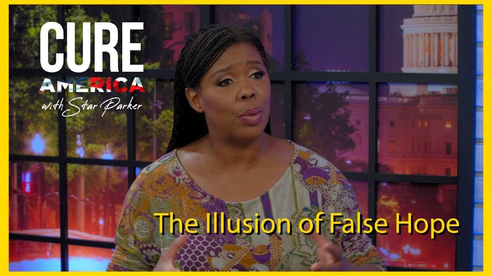 The Illusion of False Hope