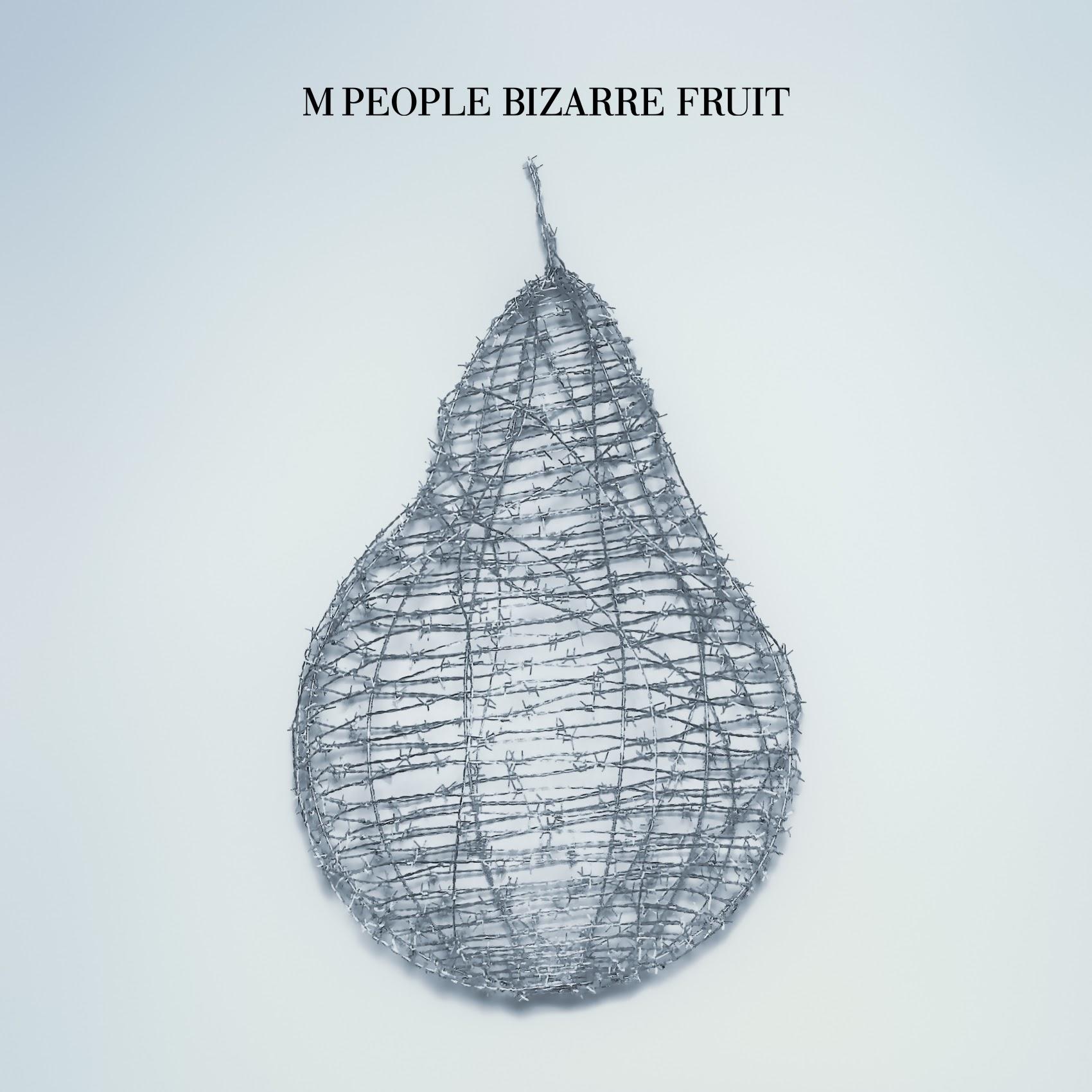 Album Artist: M People / Album Title: Bizarre Fruit