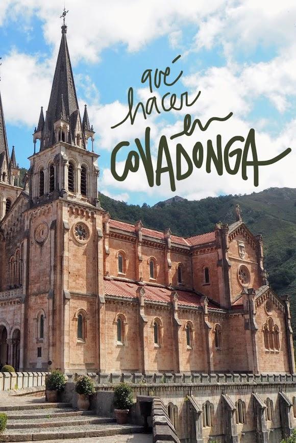 que ver y hacer en Covadonga