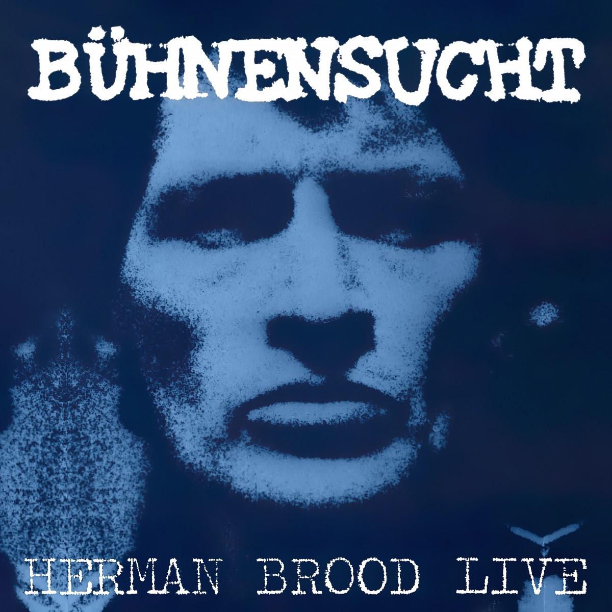 Album Artist: Herman Brood & His Wild Romance / Album Title: Bühnensucht (Herman Brood Live)