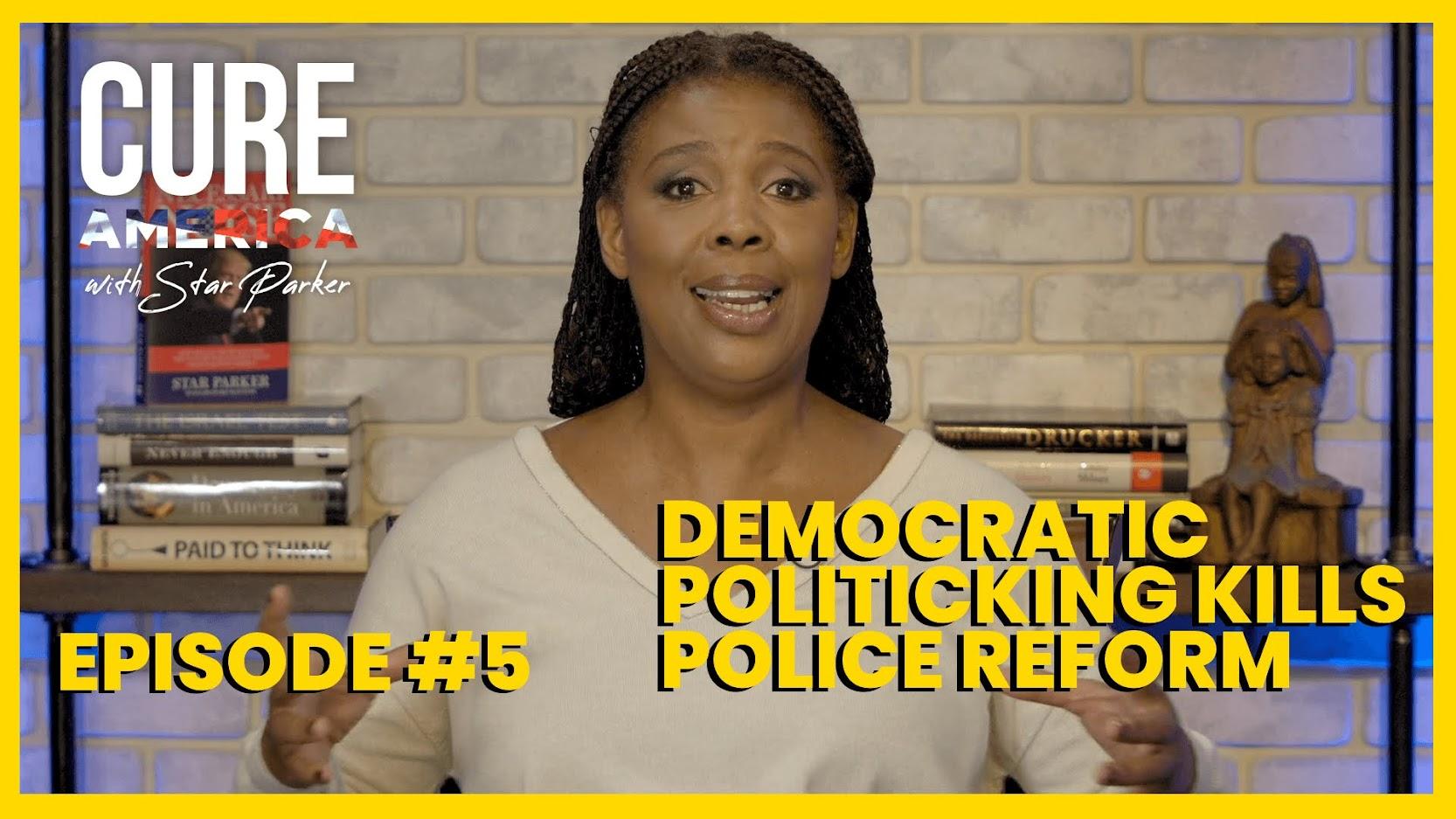 Democratic Politicking Kills Police Reform