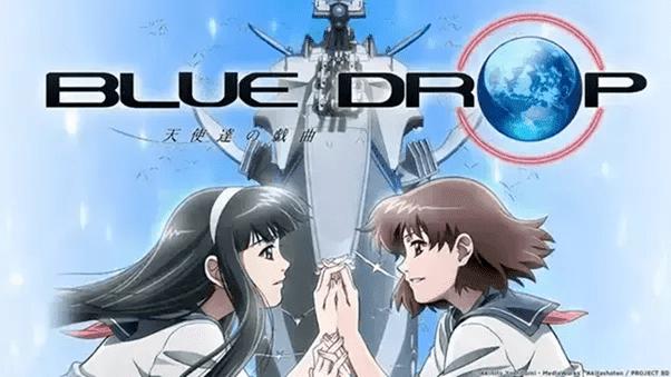 BLUE DROP 〜天使達の戯曲〜|全話アニメ無料動画まとめ