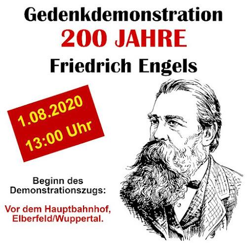 Plakat: Engelsporträt. «Gedenkdemonstration 200 Jahre Friedrich Engels. 1. August 2020, 13:00 Uhr. Beginn des Demonstrationszuges vor dem Hauptbahnhof, Wuppertal-Elberfeld.»