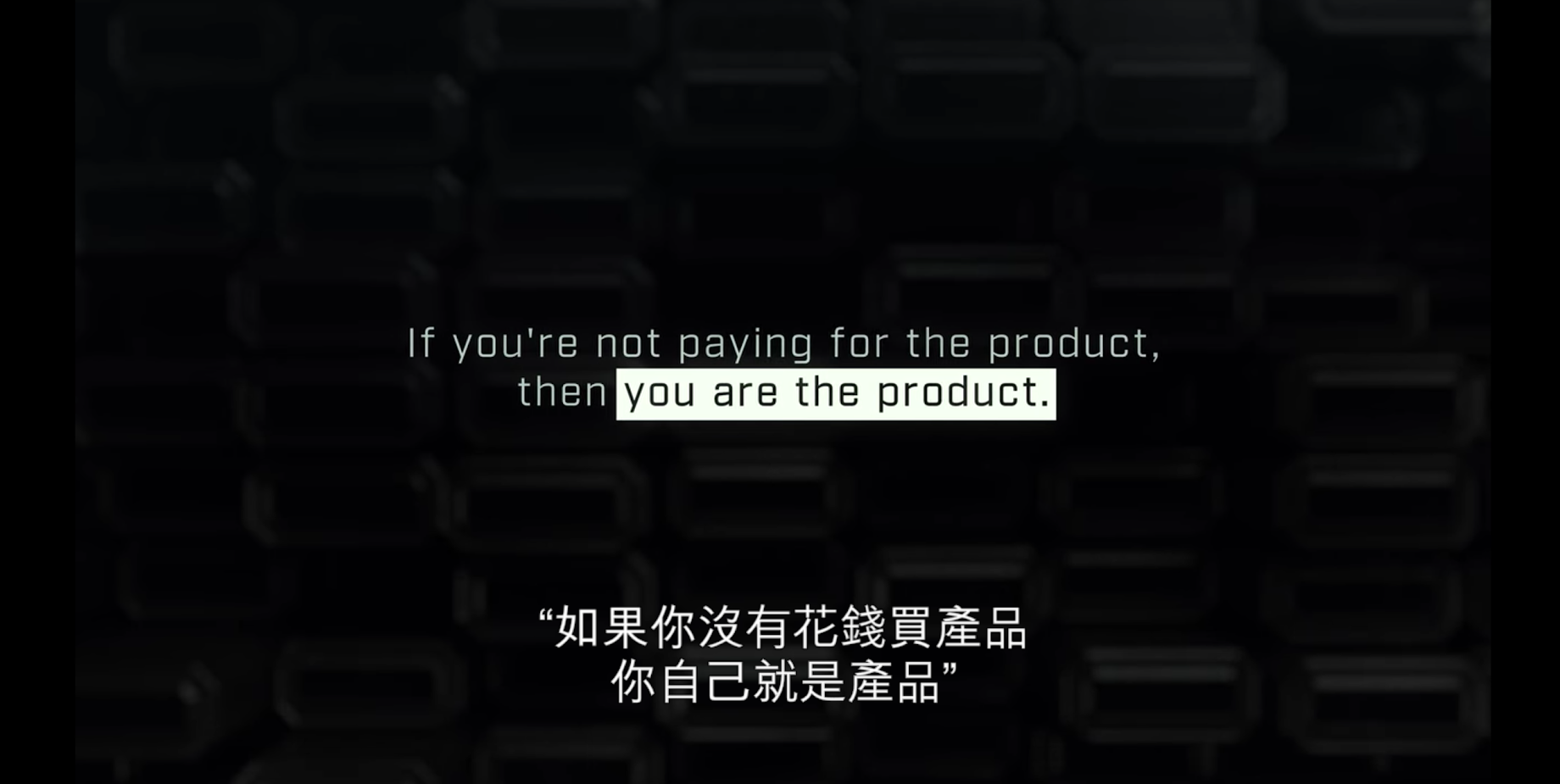 Social Dilemma: If you are not paying for a product, then you are the product