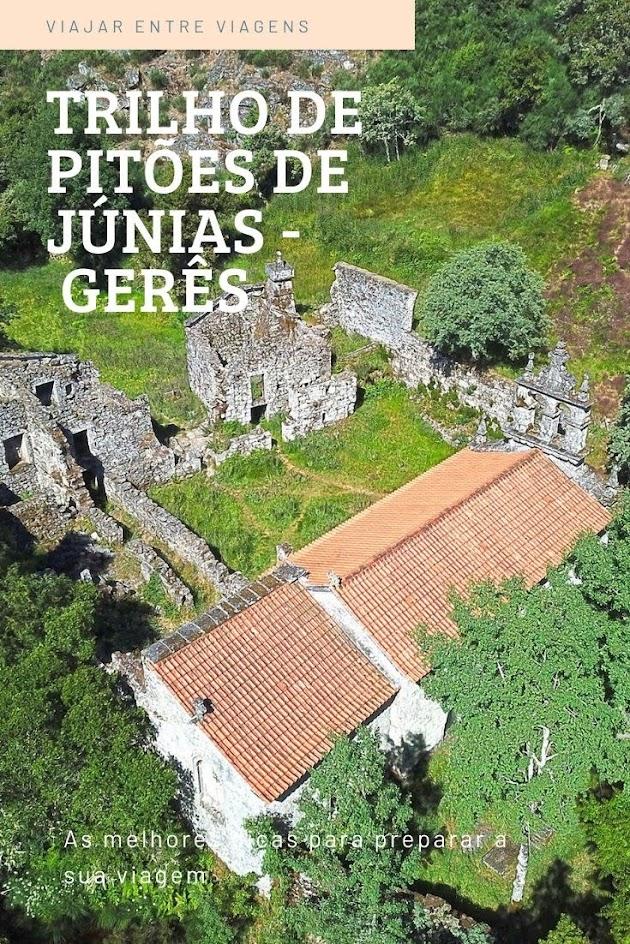 TRILHO DE PITÕES DAS JÚNIAS | 4 km de geologia,  ruínas maravilhosas, cascatas vertiginosas e passadiços no Gerês