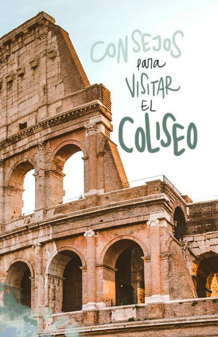 consejos para visitar el Coliseo de Roma