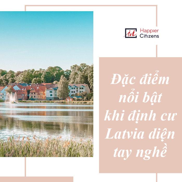 Tất-tần-tật-về-chương-trình-định-cư-Latvia-diện-tay-nghề