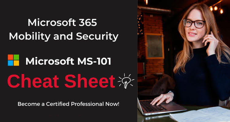 MS-101 Microsoft 365 Mobility and Security Exam Questions and Answers
