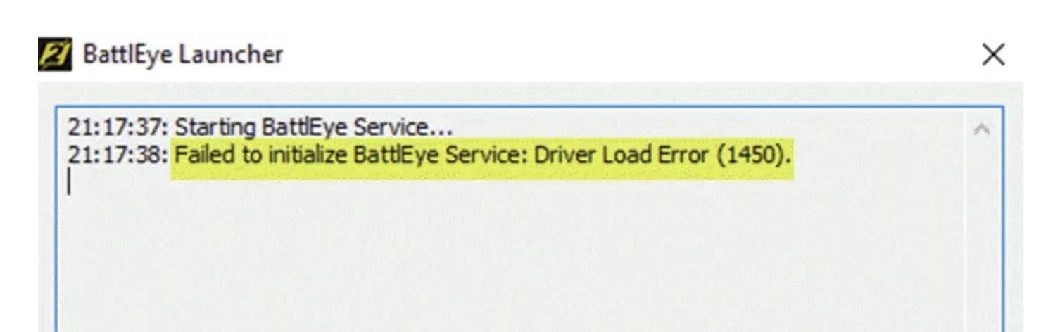 Fix for Failed to initialize BattlEye Service: Driver Load Error (1450) error