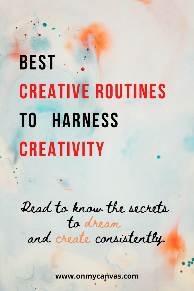Best creative routines and rituals to harness creativity on a regular basis. Creativity | Creative Life | Creative Process | Creative Rituals | Creative Thinking | Daily Rituals | Creative Rituals | Creative Schedule | Boost Creativity | Artist | Art | Practice | Creative Routine Inspiration | Create Consistently | Manage Your Day to Day | Life Goals | Writers | Painters | Creative person #lifehacks #art #creativeroutine #creativity #schedule