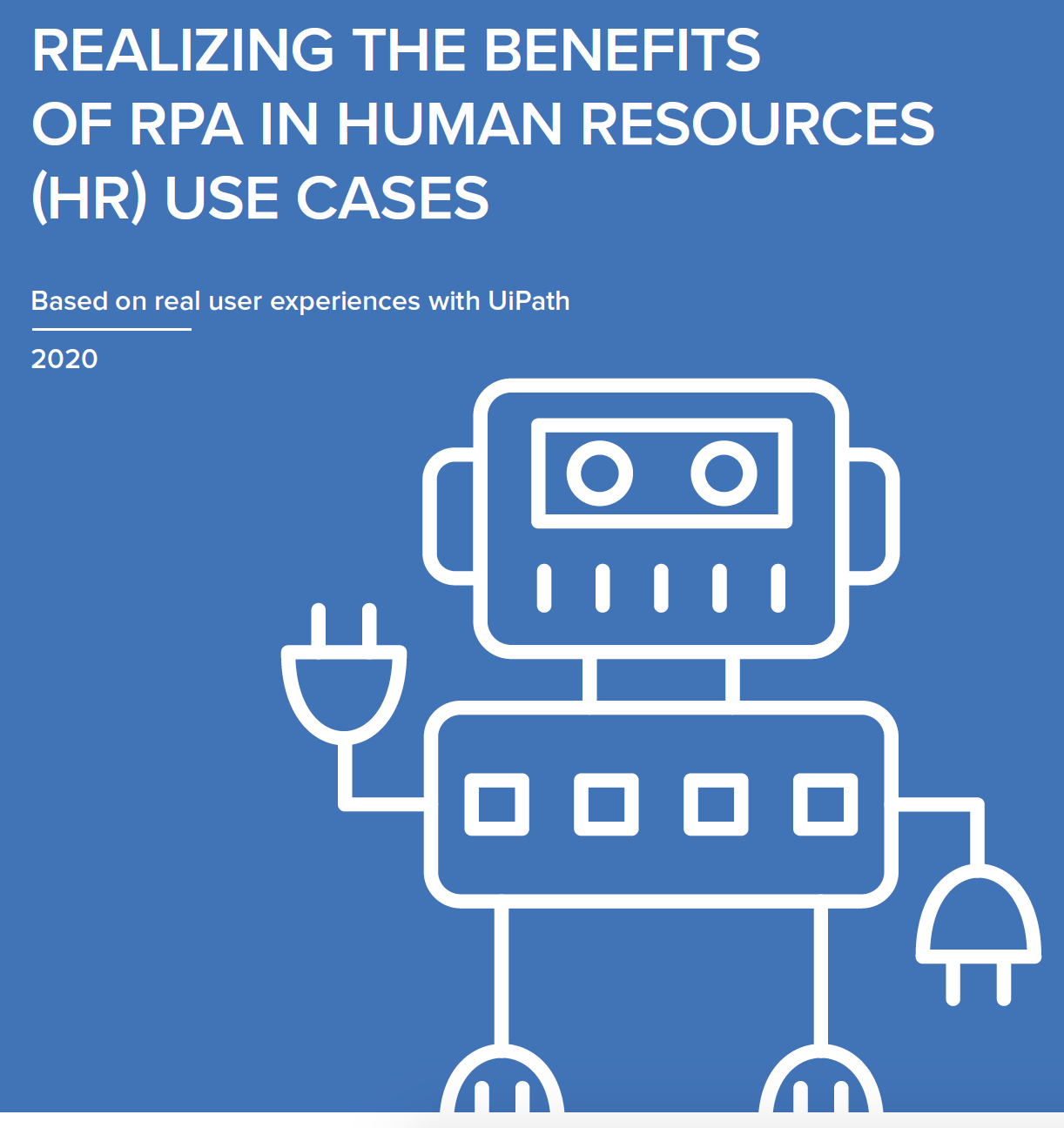 Benefits of RPA in HR Use Cases based on Real User Experiences with UiPath