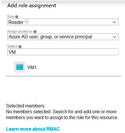 You attempt to add a role assignment to a resource group as shown in the following exhibit.
