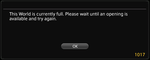 """Error message """"World is currently full. Please wait until an opening is available and try again."""" with error code 1017."""