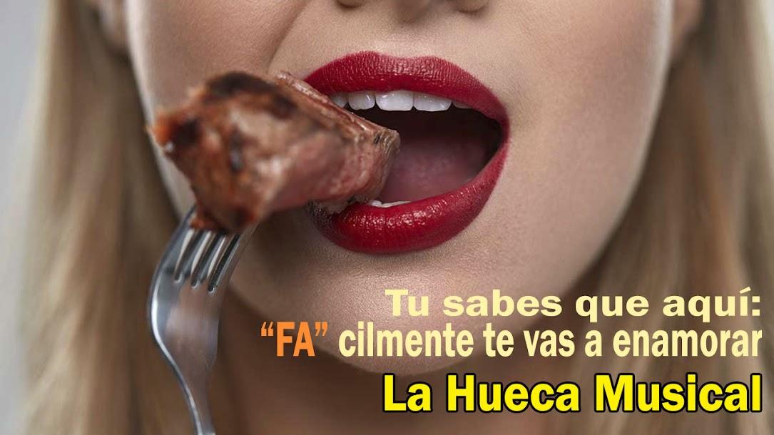 FA LA HUECA