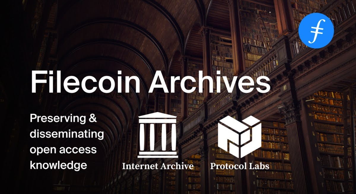 Internet Archive and Protocol Labs launched Filecoin Archives
