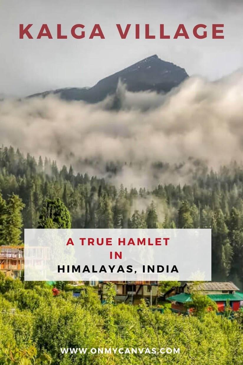 A Travel Guide to Kalga Village - A True Hamlet  in the Himalayas, India | Parvati Valley | Himachal Pradesh India | Kheerganga Trek | Kalga Himachal | Places to visit in Himachal Pradesh | Places to visit in Himalayas | Peaceful places in India | India travel | Budget Travel India | Backpacking India | Hiking in India | Hiking in Himalayas | Kasol | Best places to visit in North India | Things to do in India #kalga #parvativalley #himachalpradesh #himalayas #india #budgettravel #TravelIndia