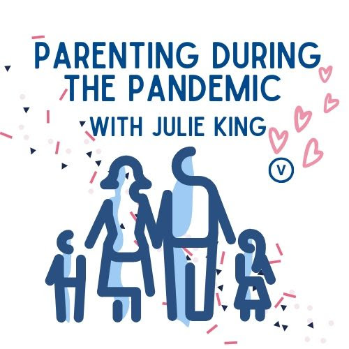 Parenting During the Pandemic Online Workshop