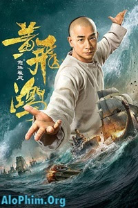Hoàng Phi Hồng Nộ Hải Hùng Phong