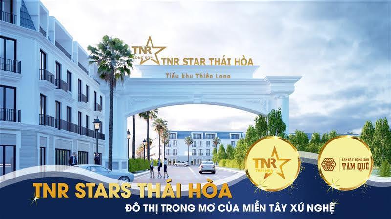 TNR stars Thái Hòa đô thị trong mơ