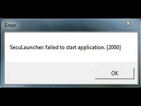 SecuLauncher: failed to start application. [2000]