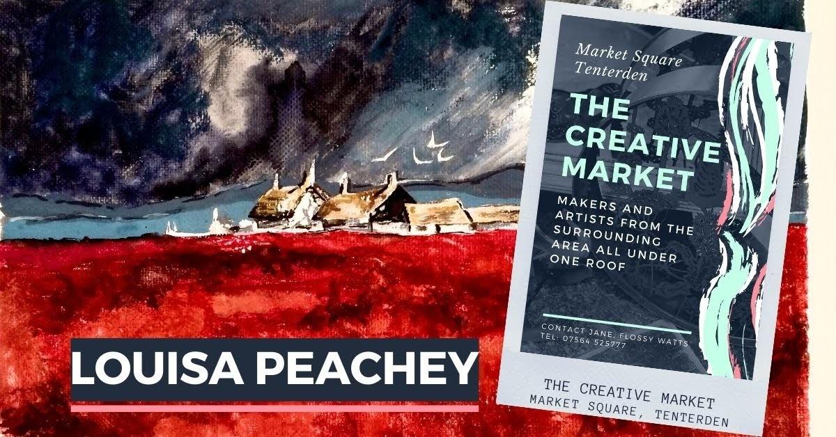 LOUISA PEACHEY at Tenterden Creative Market