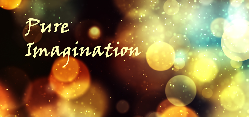 Pure Imaginations