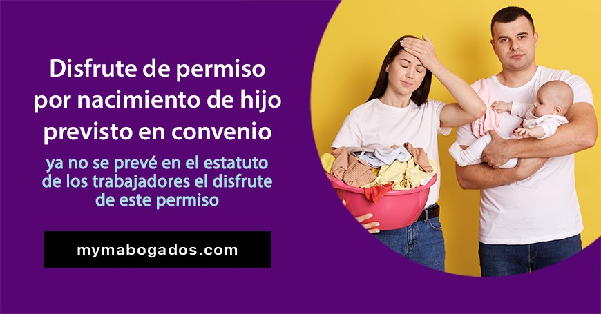 Disfrute de permiso por nacimiento de hijo previsto en convenio colectivo