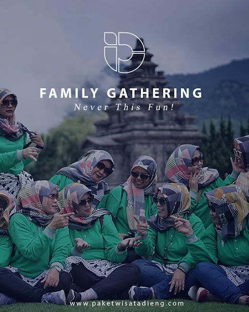 Paket Wisata Dieng Family Gathering