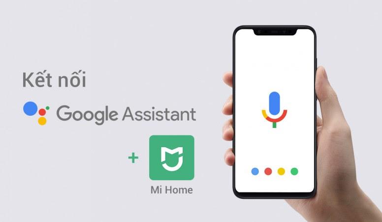 điều khiển các thiết bị của Xiaomi bằng Google Assistant
