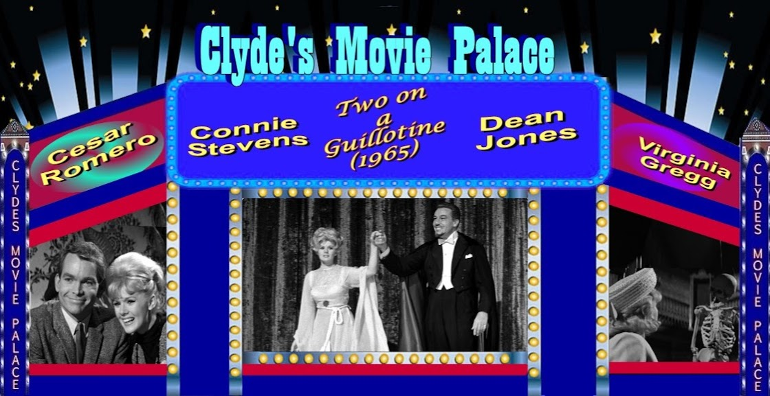 Clyde's Movie Palace: Two on a Guillotine (1965)