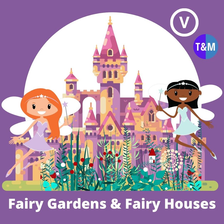 Make a Fairy Garden or Fairy House