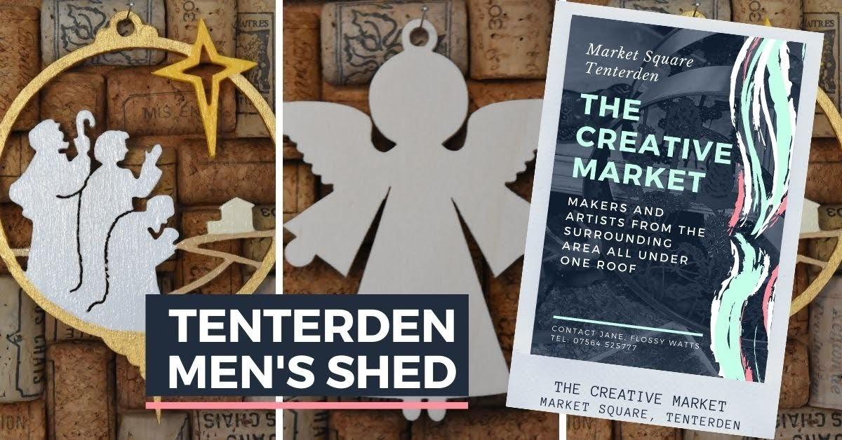 TENTERDEN MENS SHED at Tenterden Creative Market