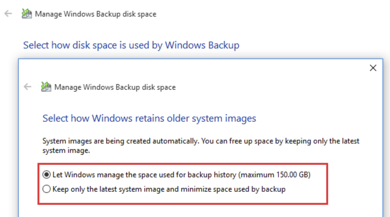 Choose to let Windows manage the space used for backup history