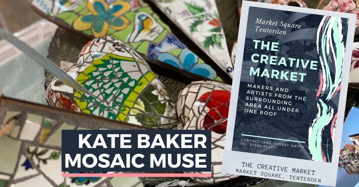 KATE BAKER MOSAIC MUSE at Tenterden Creative Market