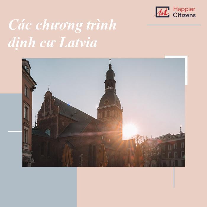 Tư-vấn-định-cư-Latvia-giải-pháp-tìm-ra-chương-trình-phù-hợp