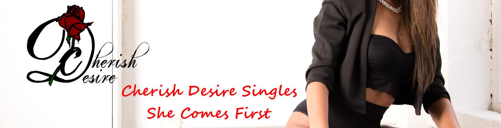 Cherish Desire Singles She Comes First, Max D, Lelith L, erotica