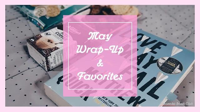May Wrap-Up & Favorites