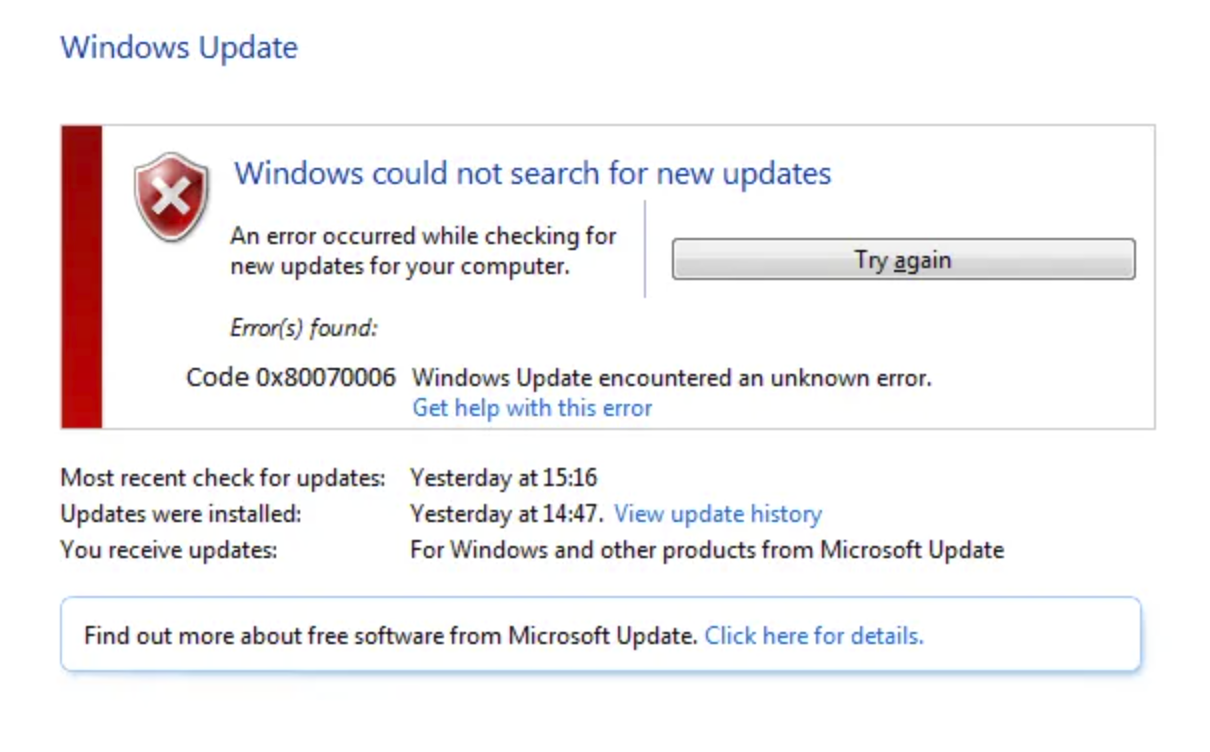 Windows could not search for new updates An error occurred while checking for new updates for your computer. Error(s) found: Code -x800700006 Windows Update encountered an unknown error. Get help with this error