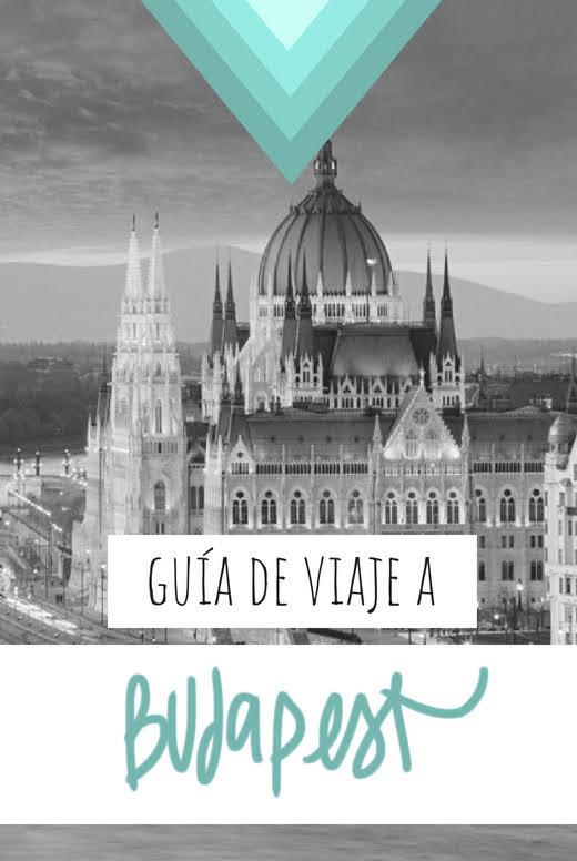 GUIA DE VIAJE A BUDAPEST