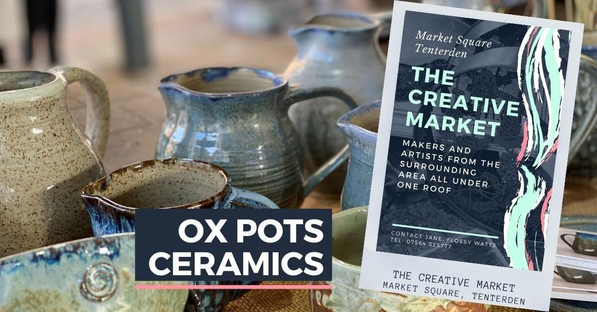 OXPOTS CERAMICS at Tenterden Creative Market