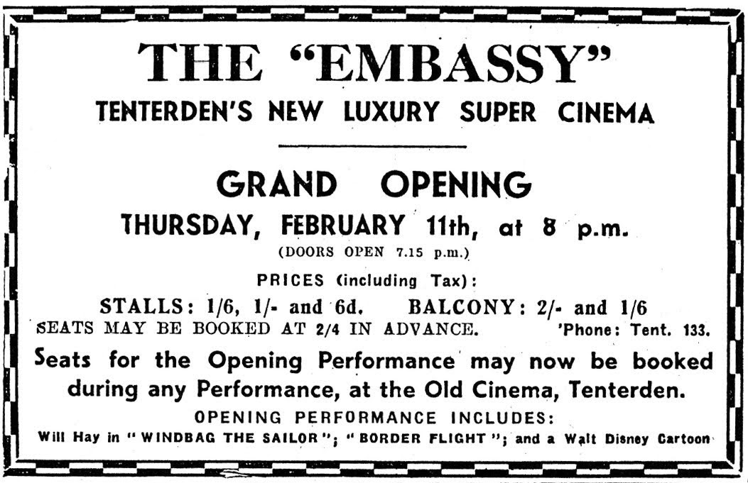 Embassy Cinema Tenterden opened 11 February 1937