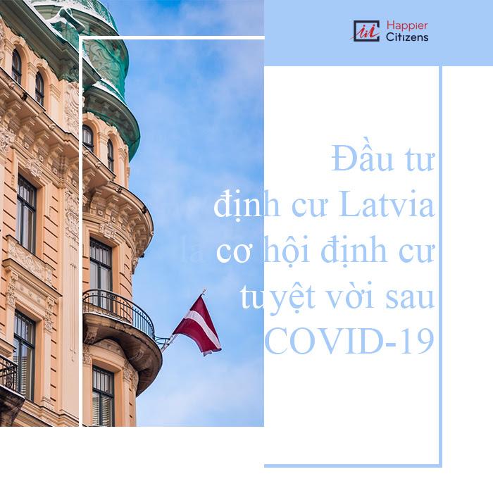 Bật-mí-chương-trình-đầu-tư-định-cư-Latvia-hot-nhất-2021