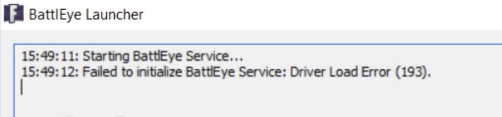 Fix for Failed to initialize BattlEye Service: Driver Load Error (193) error