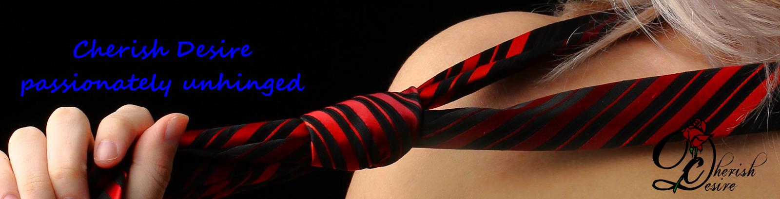Cherish Desire, Passionately Unhinged, Max D, erotica