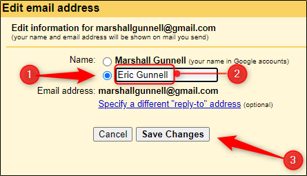 Click the radio button next to the text box and type the new Gmail display name in the text box.