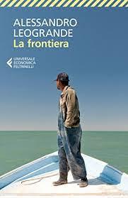 La frontiera - Alessandro Leogrande
